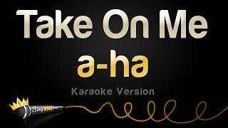 a-ha - Take On Me (Karaoke Version)