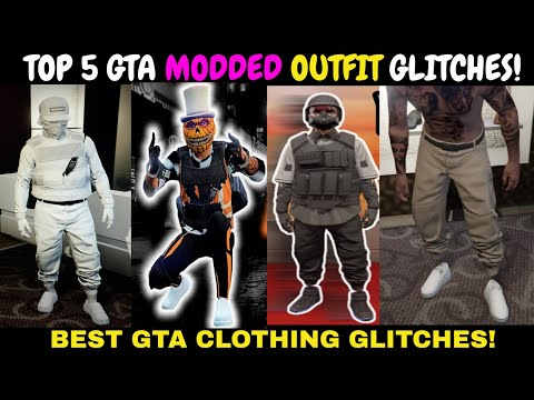 TOP 5 GTA MODDED OUTFIT GLITCHES AFTER PATCH! GTA BEST MODDED CLOTHING GLITCHES!: GTA modded outfits