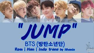 [SUB INDO] BTS (방탄소년단) - JUMP [Rom | Han | Indo]