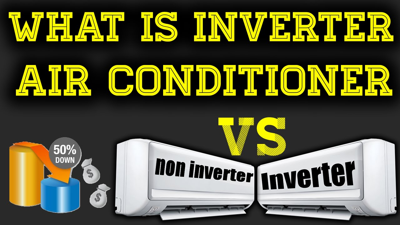 what is inverter air conditioner ac technology vs non inverter star rated hindi youtube. Black Bedroom Furniture Sets. Home Design Ideas