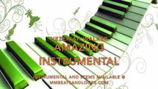 Hezekiah Walker - Amazing Instrumental