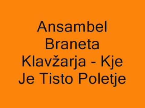 Ansambel Braneta Klavžarja - Kje Je Tisto Poletje