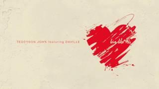 Teddyson John – Love Like This feat. Da