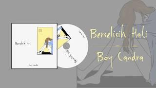 Gambar cover BERSELISIH HATI | BOY CANDRA (Audio Lirik)