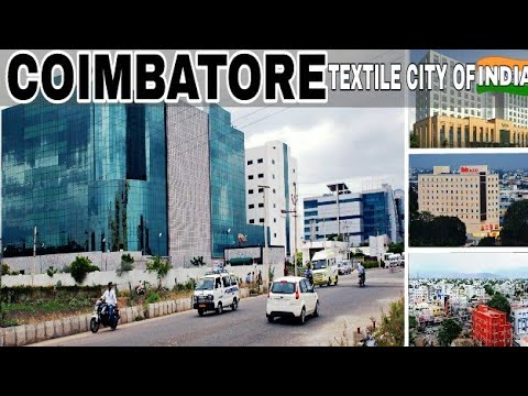 COIMBATORE - Textile City Of India | Plenty Facts | Coimbatore City - Tamilnadu India | Coimbatore