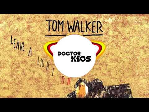 Tom Walker - Leave a Light On (Doctor Keos Hardstyle Remix 2018)