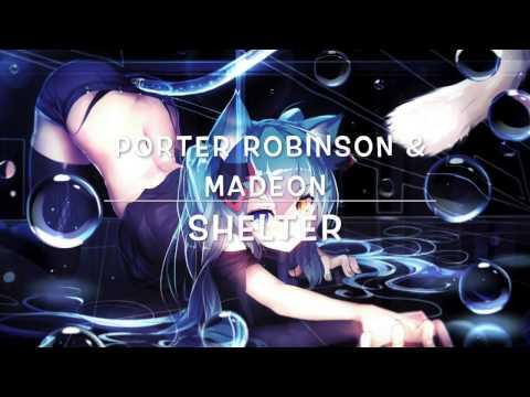 Nightcore | Shelter - Porter Robinson & Madeon | No Lyrics