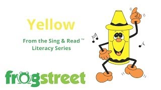 Yellow (Sing & Read Literacy Series)