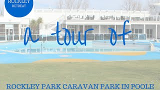 A Tour Of Rockley Park Caravan Park Poole