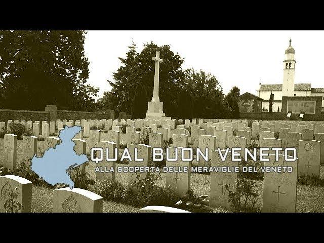 I primi documentari di Qual Buon VENETO... [Il Montello e la Grande Guerra]