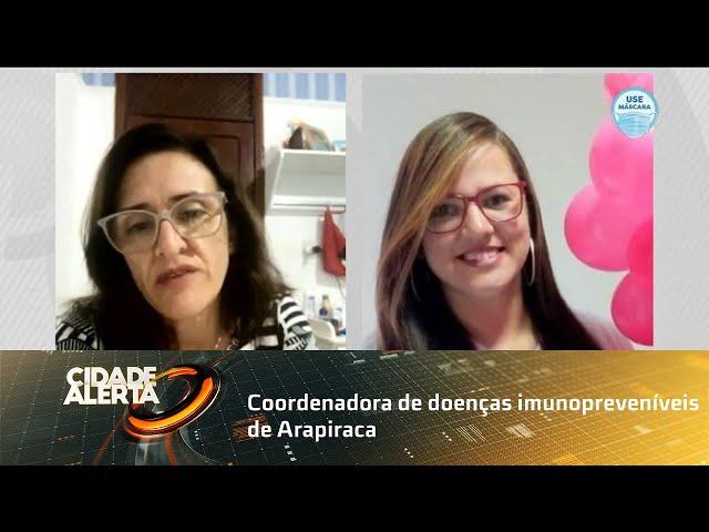 Coordenadora de doenças imunopreveníveis de Arapiraca fala sobre vacinação