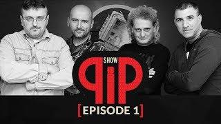 PiP Show [Episode 1]
