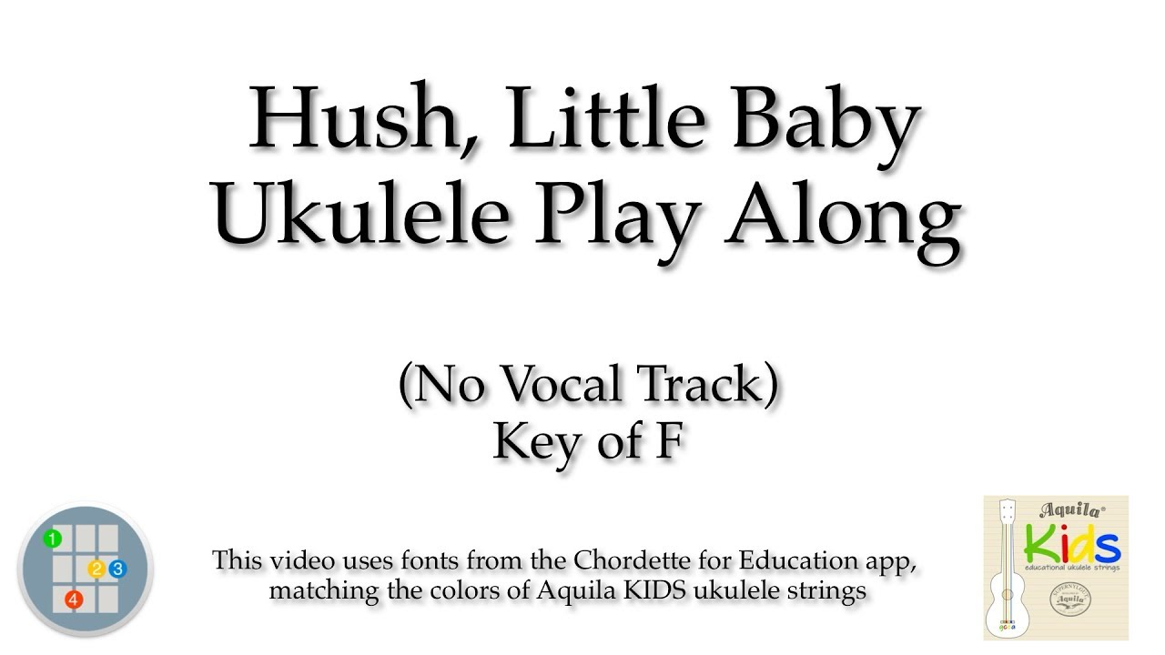 Hush little baby ukulele play along key of f no vocals youtube hush little baby ukulele play along key of f no vocals hexwebz Gallery