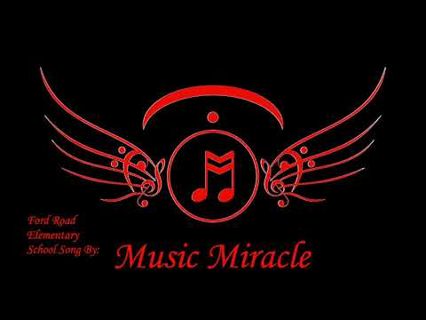 Ford Road Elementary School Song - MusicMiracle