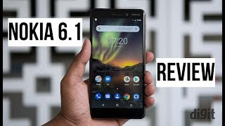 Nokia 6.1 (2018) Review   Digit.in