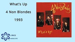 What's Up - 4 Non Blondes 1993 HQ Lyrics MusiClypz
