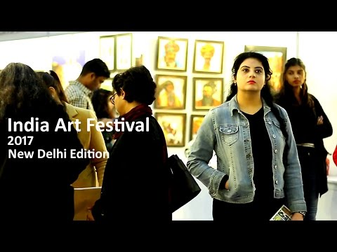 India Art Festival I 2017 I New Delhi Edition