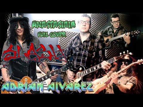 Slash – Anastasia – Adrian Alvarez (guitar cover)