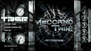 Meccano Twins - Sinapse (Shadow mix) (T.R.S.E. - TRSE 014)