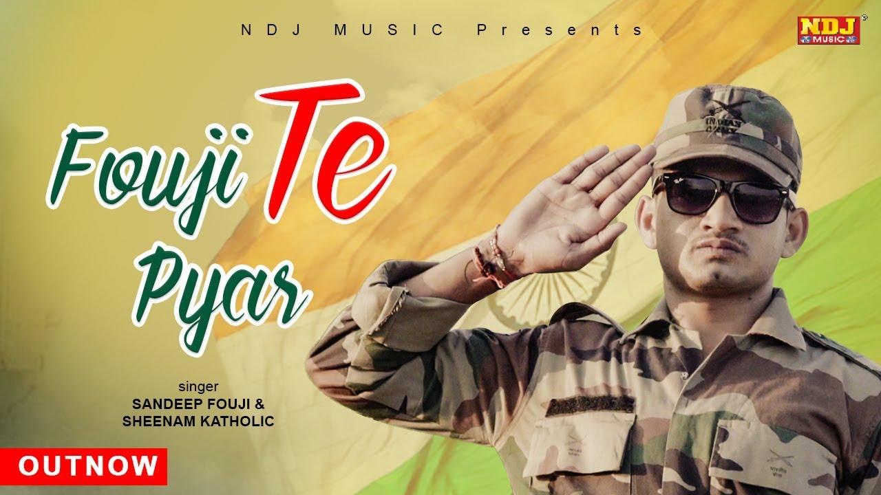 Fouji Te Pyar | Sandeep Fouji | Mithu Dhukia | Pooja Punjaban | New  Haryanvi Song 2019 | NDJ Music