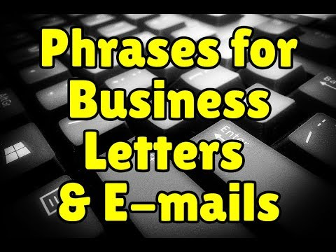 English Phrases For Business Letters And E-mails