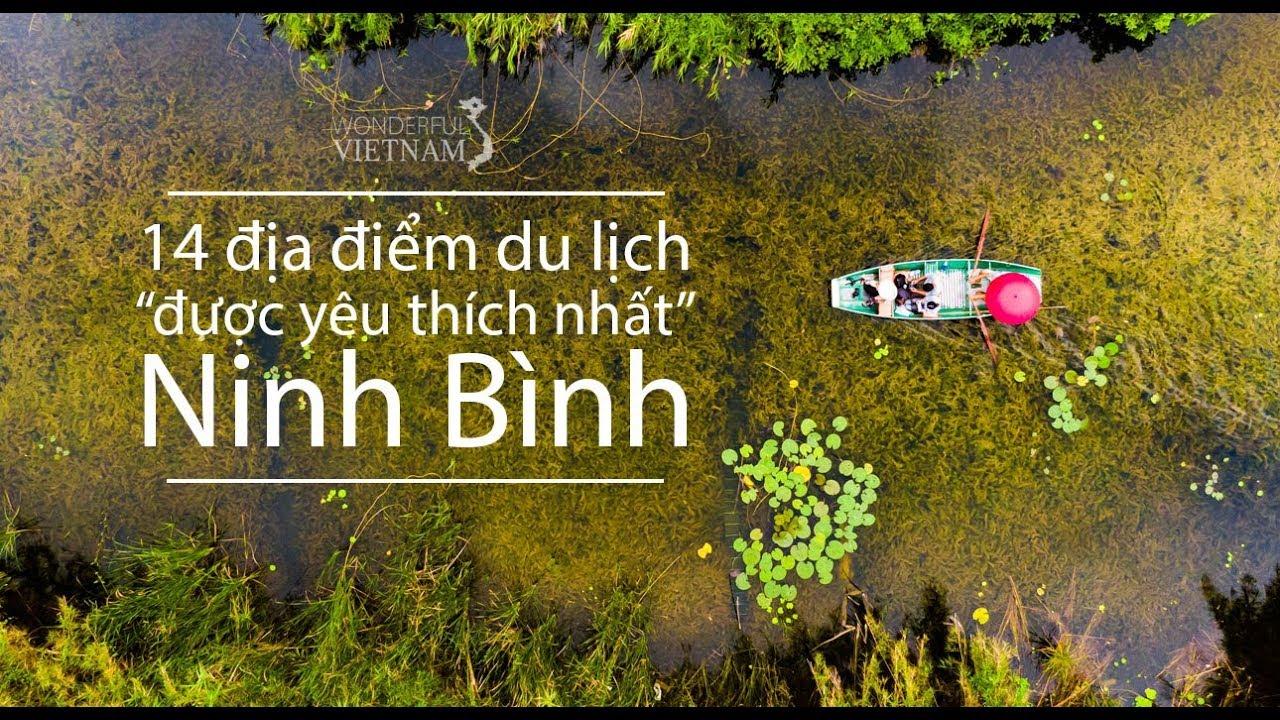 """Trải nghiệm khám phá 14 địa điểm du lịch """"thú vị nhất"""" ở Ninh Bình"""
