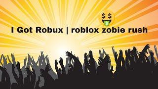 I Got Rubux | roblox zombie rush