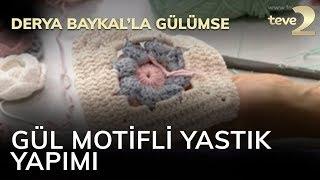 Derya Baykal'la Gülülmse: Gül Motifli Yastık Kılıfı Yapımı