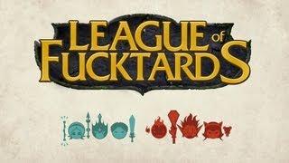League of Fucktards : Flaming OP