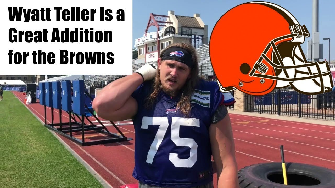 promo code d4f5f ace08 Why Trading for Wyatt Teller was a Smart Move by the Browns