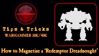 How To Magnetise Tнe Redemptor Dreadnought (Primaris) Warhammer 40K