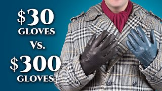 $30 vs $300 Leather Gloves For Men- Differences in Men
