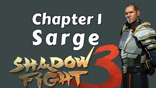 Shadow Fight 3, Chapter 1, Final Boss-Sarge