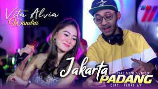 VITA ALVIA & WANDRA ft WAHANA MUSIK | JAKARTA PADANG | Official Music Video