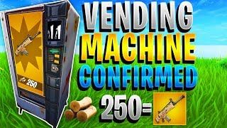 VENDING MACHINES CONFIRMED IN FORTNITE! - FREE LEGENDARY LOOT IN FORTNITE! (NEW ITEM)