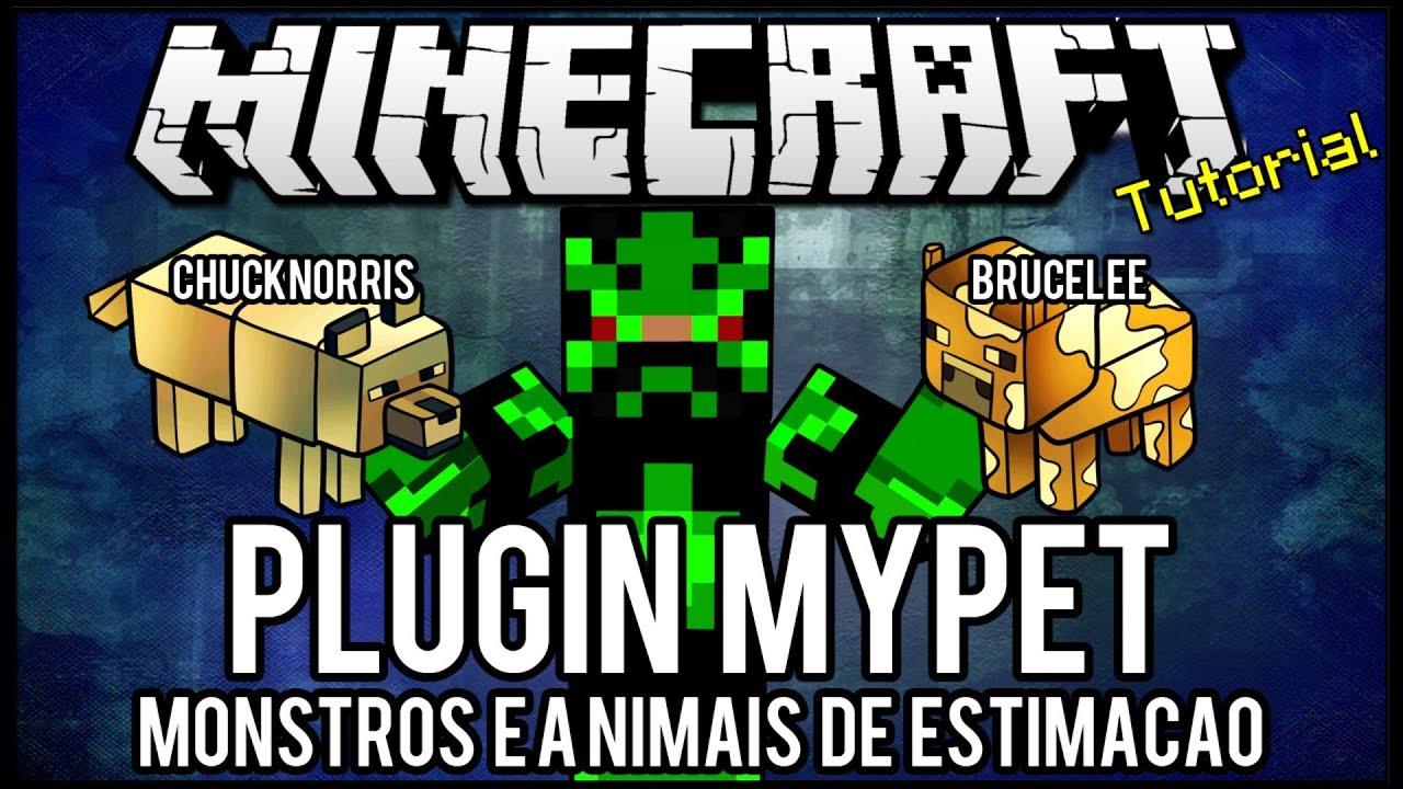 [Tutorial]MyPet - Monstros e Animais de Estimação Minecraft