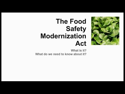 FSMA_Human Food Rules Playlist_1: What is the Food Safety Modernization Act?