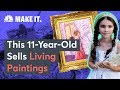 This 11-Year-Old Sells 'Living Paintings'