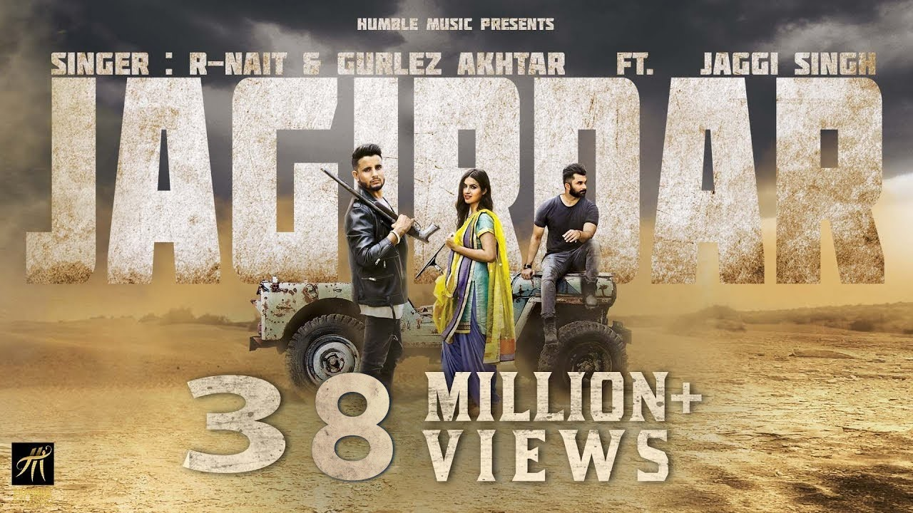 Jagirdar | Full Video | R-Nait, Gurlez Akhtar Ft. Jaggi Singh | Humble Music