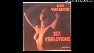 Soul Vibrations - Sex Vibrations 1976