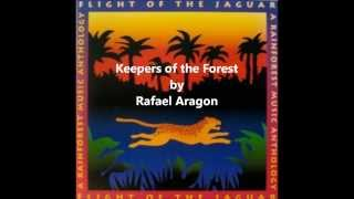 6 - Keepers of the Forest - Rafael Aragon