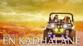 En Kadhalanae official Album song full HD ( KK Boys )