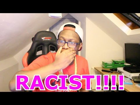 MOST RACIST THING EVER!!!!!!!!!!!
