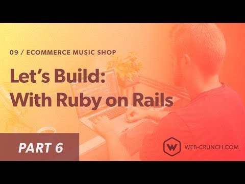 Let's Build: With Ruby on Rails - eCommerce Music Shop - Cart Views and Seeds - Part 6