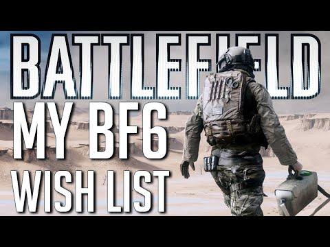 my-battlefield-6-wishlist