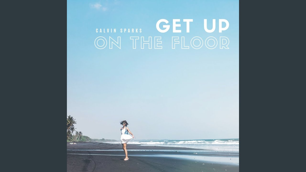 Get Up On The Floor - YouTube
