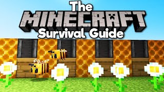 How to Design a Honeycomb Farm! ▫ The Minecraft Survival Guide (Tutorial Let's Play) [Part 271]