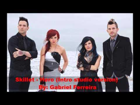 Skillet - Intro+Hero Remix