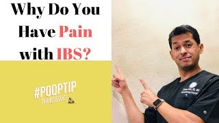 IBS Pain Explained - Why Do You Have Pain With IBS?  | Causes of Pain Due to IBS