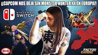 ¡¡CAPCOM NOS DEJA SIN MONSTER HUNTER XX PARA SWITCH EN EUROPA!! | BtG - Nintendo Switch - PS4 - UE